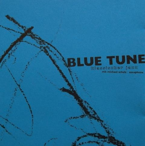 BLUE TUNE / mlm records (© mlm jazzbuero)